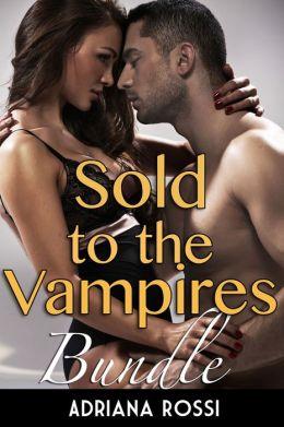 Sold to the Vampires Bundle (Paranormal Breeding Erotic Romance)