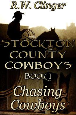Stockton County Cowboys Book 1: Chasing Cowboys