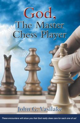 God, The Master Chess Player