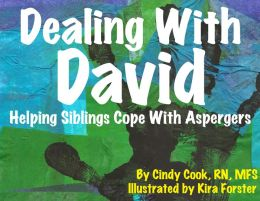 Dealing With David: Helping Siblings Cope With Aspergers