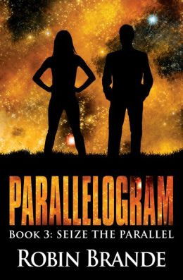 Parallelogram, Book 3: Seize the Parallel