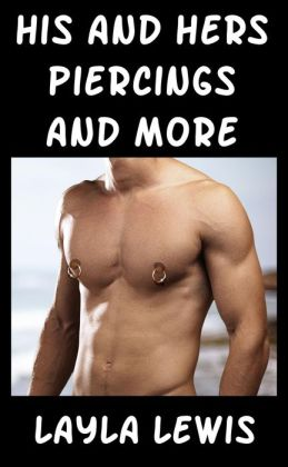 His and Hers Piercings and More (bundled piercing erotica)