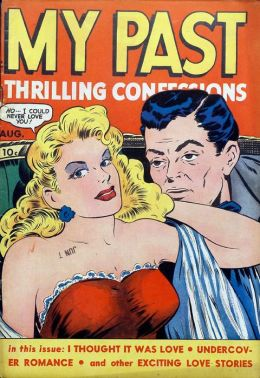My Past Thrilling Confessions Number 7 Love Comic Book