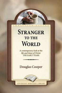 Stranger to the World