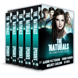 The 'Naturals: Complete Season One (For fans of Veronica Roth, James Dashner, and Brandon Sanderson)