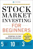 Book Cover Image. Title: Stock Market Investing for Beginners:  Essentials to Start Investing Successfully, Author: Tycho Press