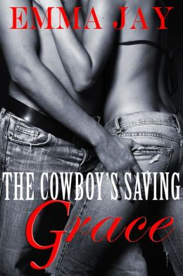 The Cowboy's Saving Grace