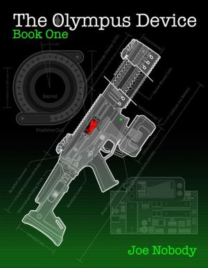 The Olympus Device: Book One