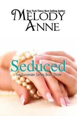 Seduced (Book Three Surrender Series)