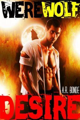Werewolf Desire (Lycan BBW Shape Shifter Alpha Mate Romantic Thriller)
