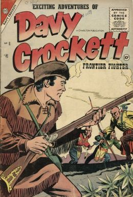 Davy Crockett Number 6 Western Comic Book