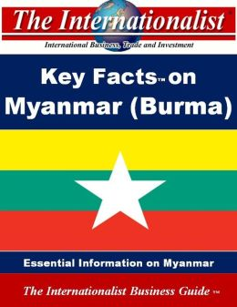 Key Facts on Myanmar (Burma)