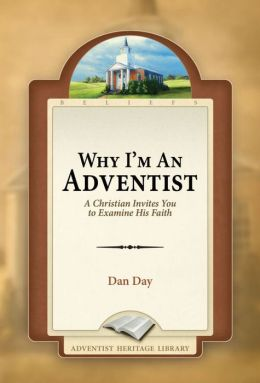 Why I'm An Adventist