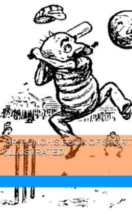 Mr. Punch's Book of Sport (Illustrated)