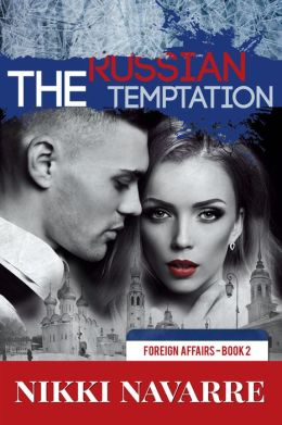 The Russian Temptation (Book Two)