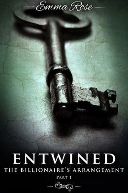 Entwined 1: The Billionaire's Arrangement (A Menage Erotic Romance)