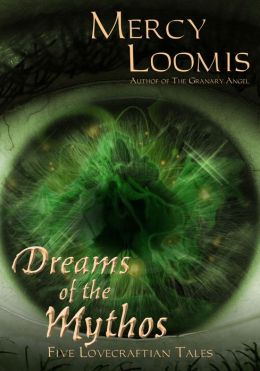 Dreams of the Mythos: Five Lovecraftian Tales