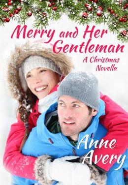 Merry And Her Gentleman (a Christmas Novella)