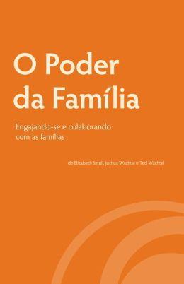 O Poder da Família: Engajando-se e Colaborando com as Famílias