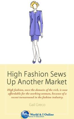 High Fashion Sews Up Another Market: Designers Targeting the Working Woman With Business Chic