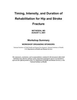 Timing, Intensity, and Duration of Rehabilitation for Hip and Stroke Fracture