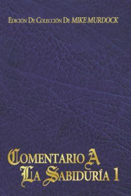 Comentario A La Sabiduría, Volumen 1