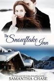 Book Cover Image. Title: The Snowflake Inn, Author: Samantha Chase