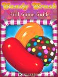 Book Cover Image. Title: Candy Crush Full Game Guide, Author: Josh Abbott