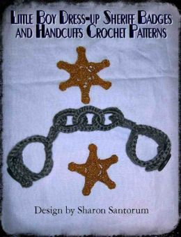 Dress-Up Sheriff Badges and Handcuffs Patterns