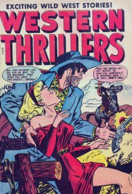 Western Thrillers Number 6 Western Comic Book