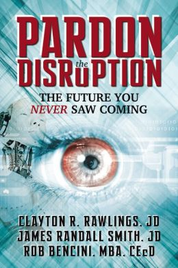 Pardon the Disruption: The Future You Never Saw Coming