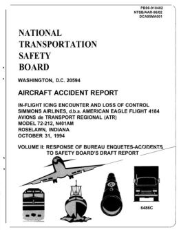 IN-FLIGHT ICING ENCOUNTER AND LOSS OF CONTROL SIMMONS AIRLINES.AMERICAN EAGLE FLIGHT 4184 (Volume II)