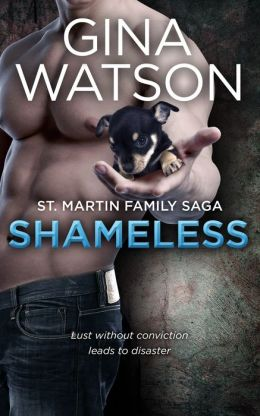 Shameless (St. Martin Family Saga: Whiskey Cove) Book 2