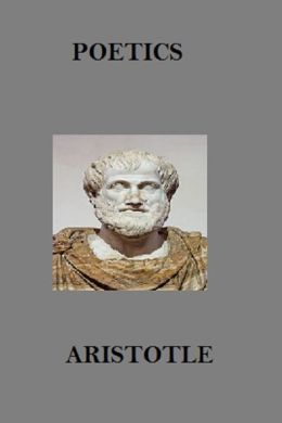 The Poetics of Aristotle (Annotated)
