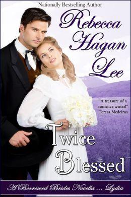 Twice Blessed: A Borrowed Brides Novella