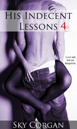 His Indecent Lessons 4