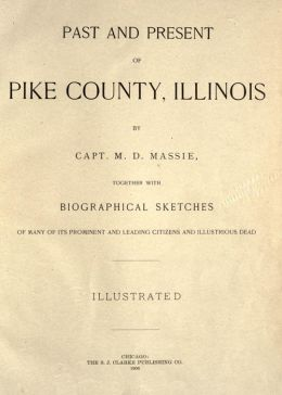 Past and present of Pike County, Illinois