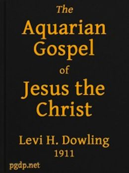 The Aquarian Gospel of Jesus the Christ (Illustrated)