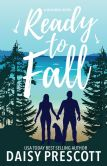 Book Cover Image. Title: Ready to Fall, Author: Daisy Prescott