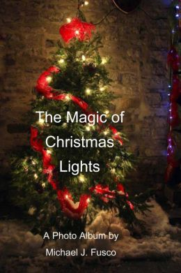 The Magic of Christmas Lights
