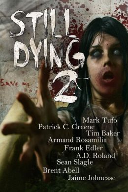 Still Dying 2 (Dying Days, #2)