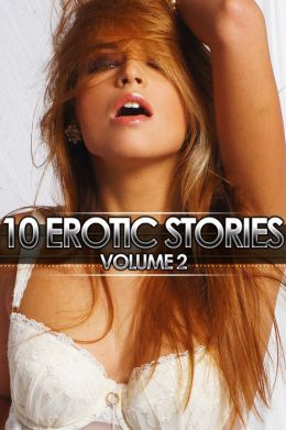 10 Erotic Stories volume 2