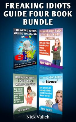 Freaking Idiots Guides 4 Book Bundle Ebay Fiverr eBooks & Public Domain
