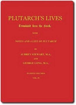 Plutarch's Lives, Volume IV