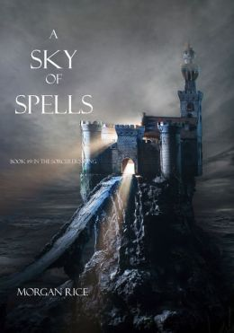 A Sky of Spells (Book #9 in the Sorcerer's Ring)