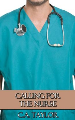 Calling for the Nurse (Gay Doctor Erotica)