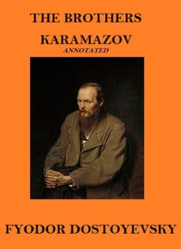 The Brothers Karamazov (Annotated)