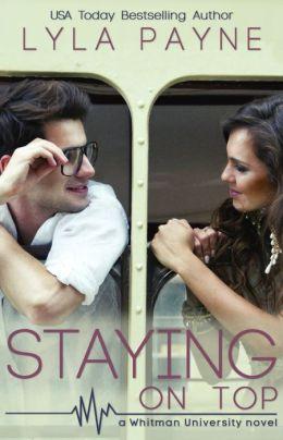 Staying On Top (a Whitman University novel)