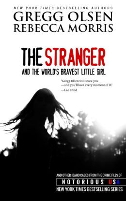The Stranger and the World's Bravest Little Girl