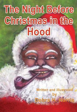 The Night Before Christmas in the Hood